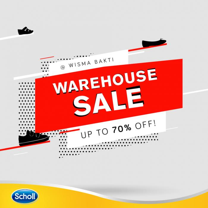 Scholl Warehouse Sale Up To 70% at Wisma Bakti (19 January 2010 - 21 January 2019)
