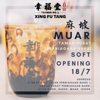 Xing Fu Tang Muar Soft Opening Promotion Win FREE Drinks (18 July 2019)