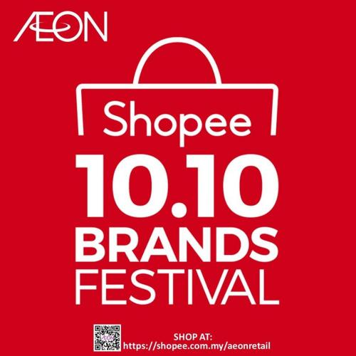 Aeon Promotion On Shopee 10 10 Brands Festival Sale 10 October 2019