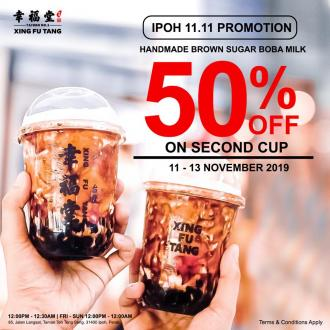 Xing Fu Tang Ipoh 11.11 Promotion 50% OFF 2nd Cup (11 November 2019 - 13 November 2019)