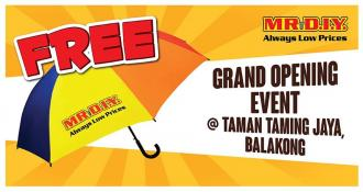 MR DIY Taman Taming Jaya Balakong Opening Promotion (8 February 2020 - 9 February 2020)
