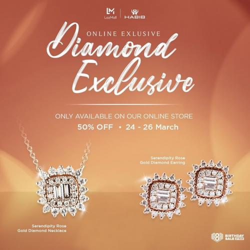 HABIB Diamond Exclusive 50% OFF Promotion on Lazada (24 March 2020 - 26 March 2020)