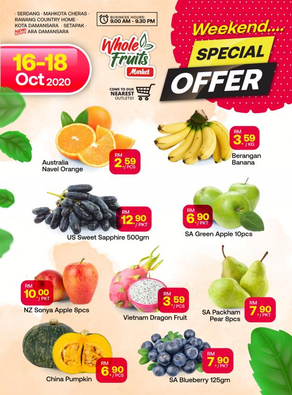 Whole Fruits Market Weekend Promotion (16 October 2020 - 18 October 2020)