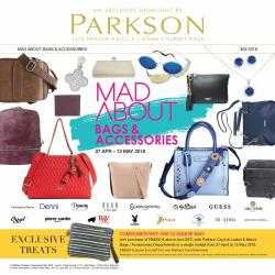 Parkson Mad About Bags & Accessories Promotion at Elite Pavillion/KLCC/1U/Gurney (27 April 2018 - 13 May 2018)