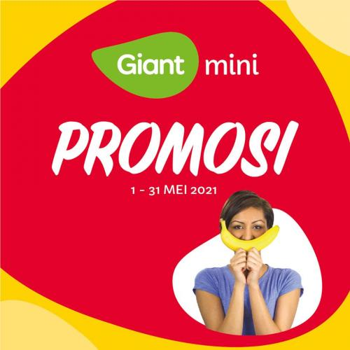Giant Mini May Promotion (1 May 2021 - 31 May 2021)