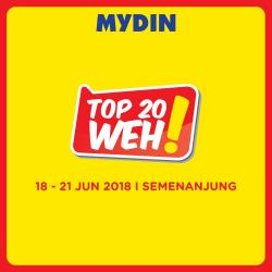 1fc89f3990 MYDIN TOP 20 WEH Promotion at Peninsular Malaysia (18 June 2018 - 21 June  2018