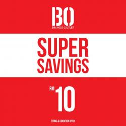 69ec195757 Brands Outlet Super Savings from RM10 at Ikano Power Centre
