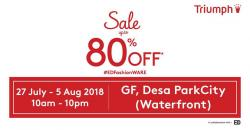 Triumph Warehouse Sale Up To 80% OFF at Desa ParkCity (27 July 2018 - 5 August 2018)
