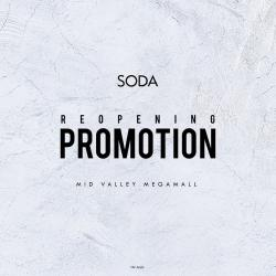 Soda Re-opening Promotion at Mid Valley Megamall (18 July 2018 - 22 July 2018)