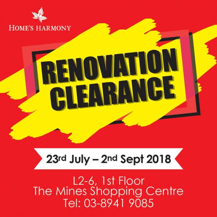 Home's Harmony Renovation Clearance at The Mines (23 July 2018 - 2 September 2018)