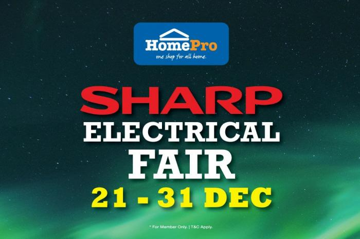 HomePro SHARP Electrical Fair Promotion (21 December 2018 - 31 December 2018)