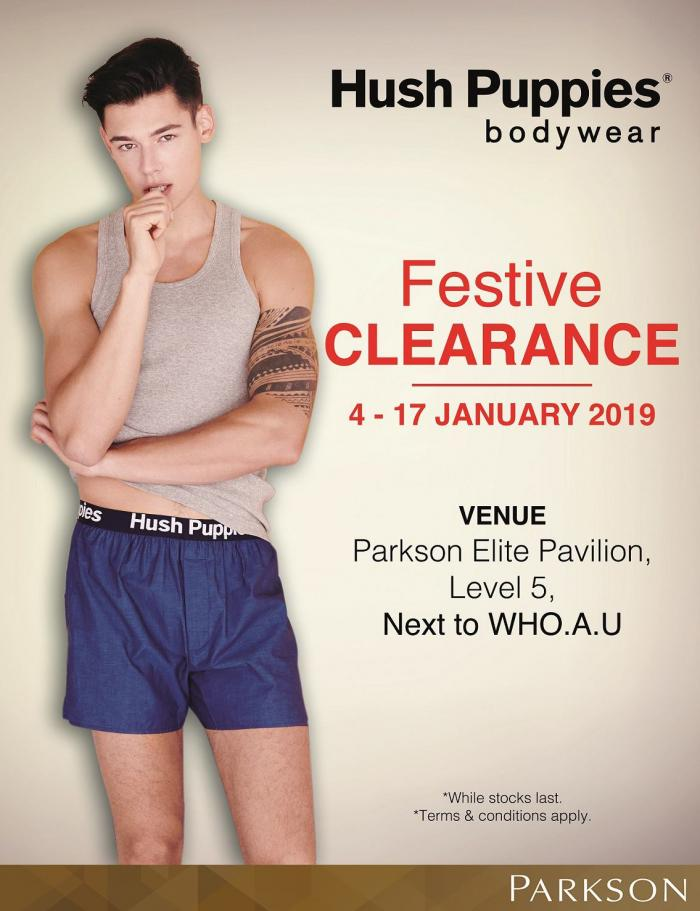 Hush Puppies Festive Clearance at Parkson Elite Pavilion (4 January 2019 - 17 January 2019)