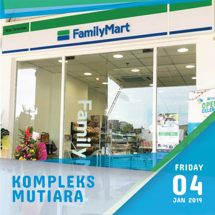 FamilyMart Kompleks Mutiara Opening Promotion (4 January 2019 - 3 February 2019)